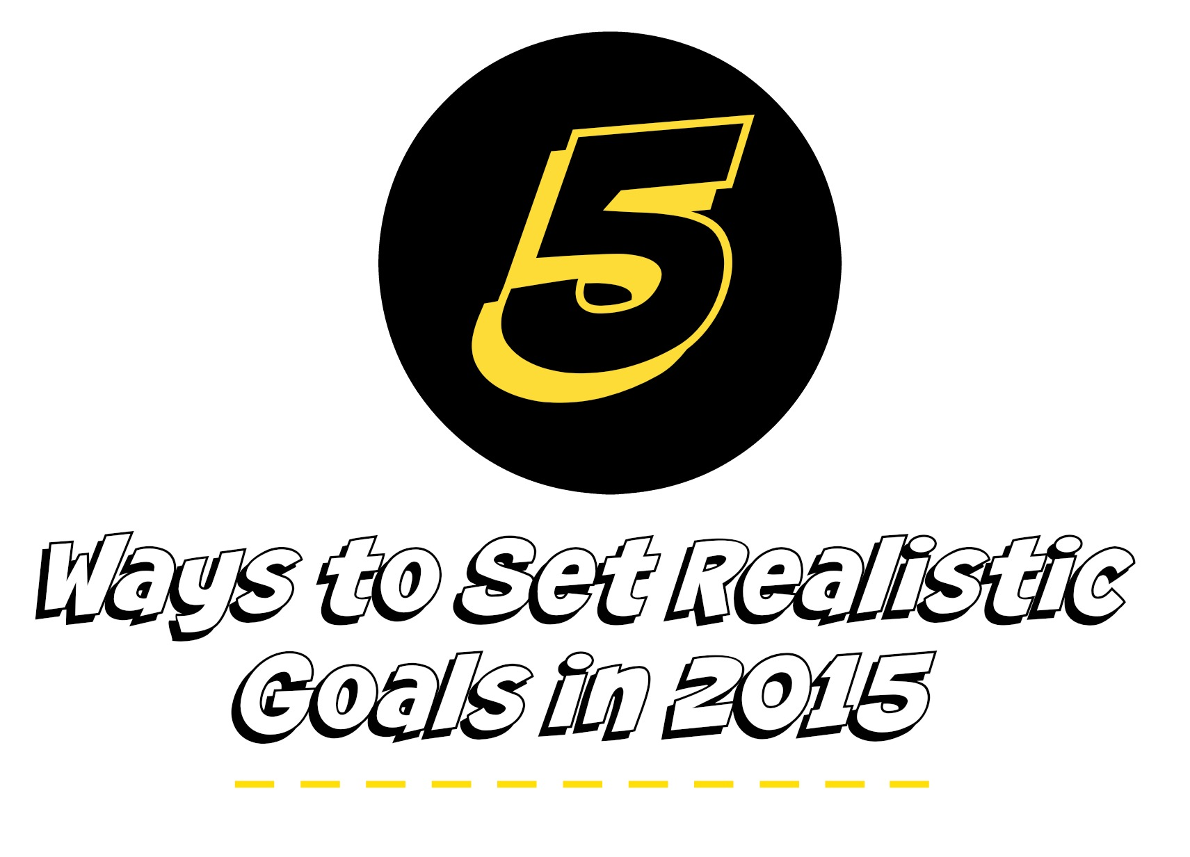 5 Ways to Set Realistic Goals in 2015