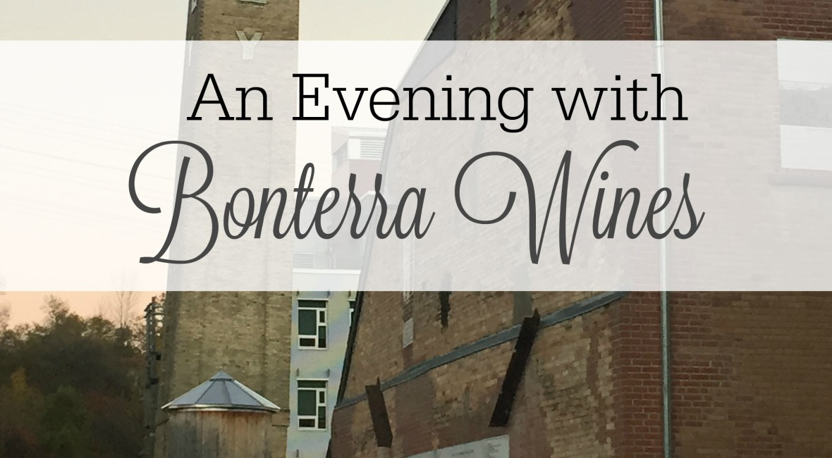 An Evening With Bonterra Wines