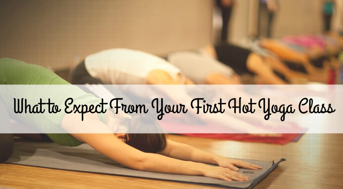 What to Expect From Your First Hot Yoga Class